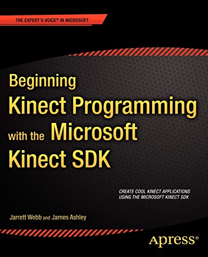 9781430241041: Beginning Kinect Programming with the Microsoft Kinect SDK (Expert's Voice in Microsoft)