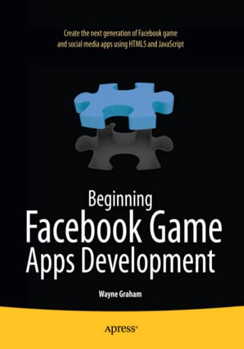 9781430241706: Beginning Facebook Game Apps Development (Beginning Apress)