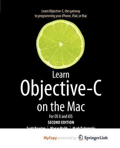 9781430241904: Learn Objective-C on the Mac: For OS X and iOS