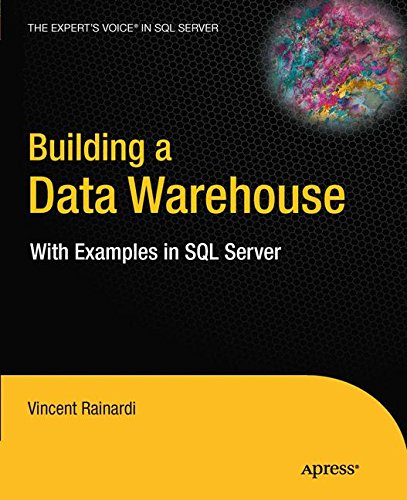 9781430242994: Building a Data Warehouse: With Examples in SQL Server (Expert's Voice in SQL Server)