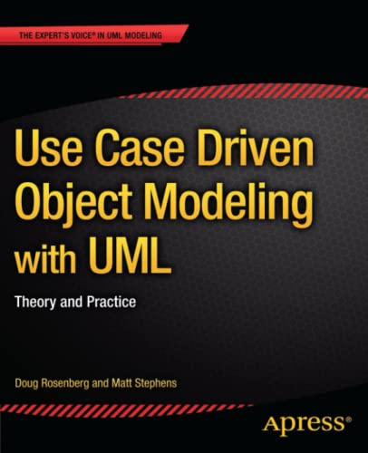 9781430243052: Use Case Driven Object Modeling with UML: Theory and Practice (Expert's Voice in UML Modeling)