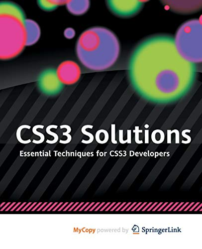 9781430243373: CSS3 Solutions: Essential Techniques for CSS3 Developers
