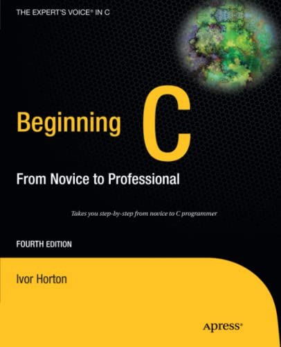 9781430243625: Beginning C: From Novice to Professional (Expert's Voice in C)