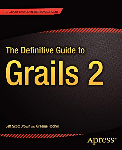 9781430243779: The Definitive Guide to Grails 2