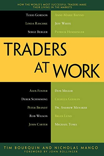 9781430244431: Traders at Work: How the World's Most Successful Traders Make Their Living in the Markets