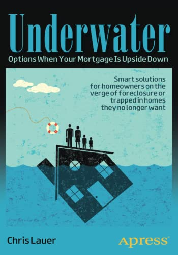 9781430244707: Underwater: Options When Your Mortgage Is Upside Down