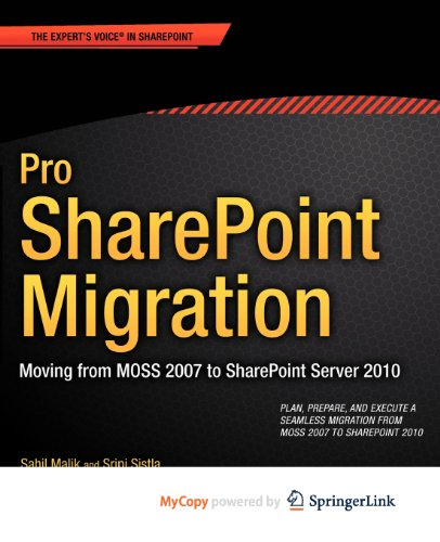 9781430244844: Pro SharePoint Migration: Moving from MOSS 2007 to SharePoint Server 2010