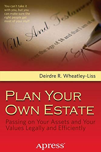 9781430244950: Plan Your Own Estate: Passing on Your Assets and Your Values Legally and Efficiently