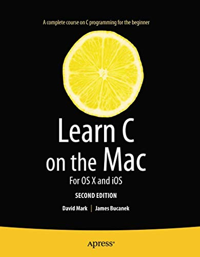 9781430245339: Learn C on the Mac: For OS X and iOS