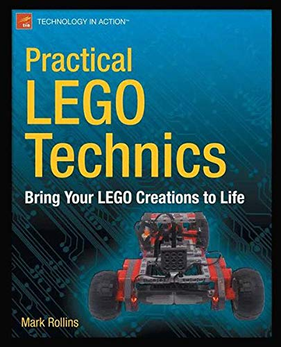 9781430246121: Practical Lego Technics: Bring Your Lego Creations to Life