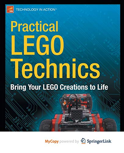 9781430246138: Practical LEGO Technics: Bring Your LEGO Creations to Life