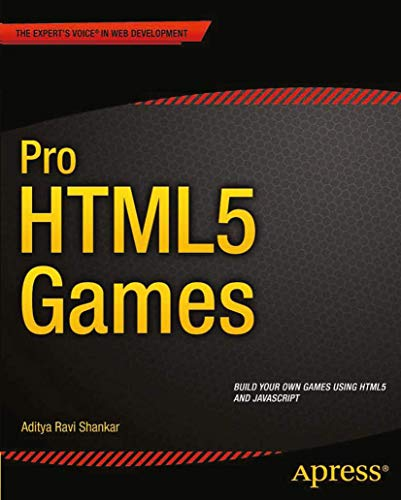 9781430247104: Pro HTML5 Games (Expert's Voice in Web Development)