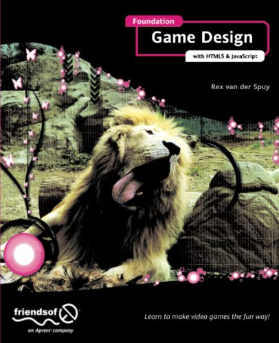 9781430247166: Foundation Game Design with HTML5 and JavaScript
