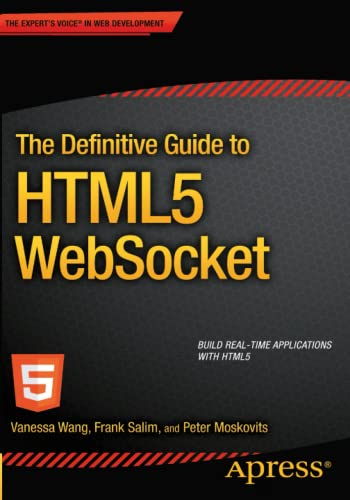 9781430247401: The Definitive Guide to HTML5 WebSocket
