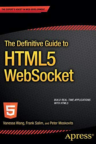 9781430247418: The Definitive Guide to Html5 Websocket