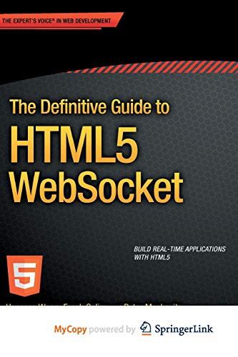 9781430247425: The Definitive Guide to HTML5 WebSocket