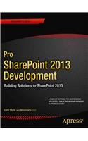 9781430248156: Pro SharePoint 2013 Development: Building Solutions for SharePoint 2013