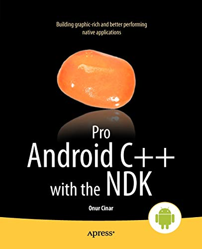 9781430248279: Pro Android C++ with the NDK