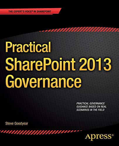 9781430248873: Practical SharePoint 2013 Governance (Expert's Voice in Sharepoint)