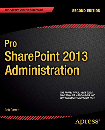9781430249412: Pro SharePoint 2013 Administration (Professional Apress)