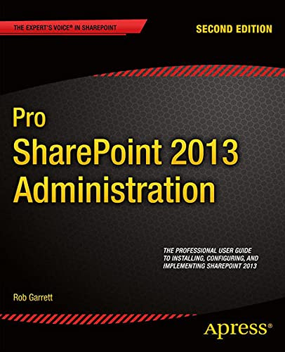 9781430249429: Pro Sharepoint 2013 Administration (Expert's Voice in Sharepoint)