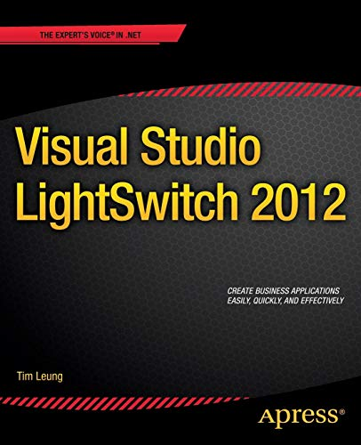 Visual Studio Lightswitch 2012: Tim Leung
