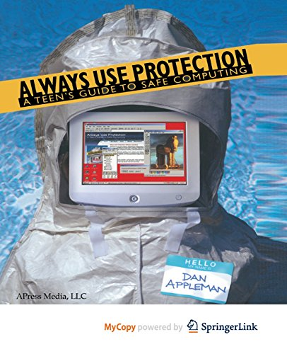 9781430253372: Always Use Protection: A Teen's Guide to Safe Computing