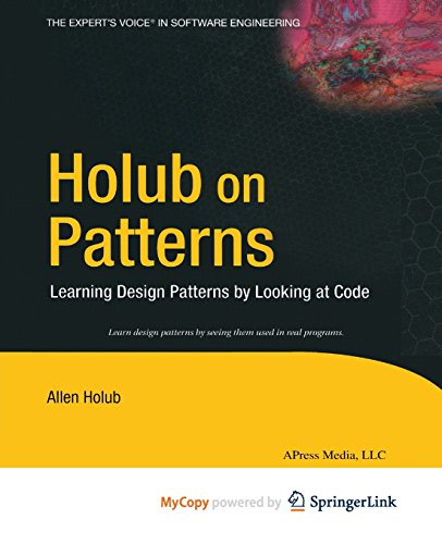 9781430253600: Holub on Patterns: Learning Design Patterns by Looking at Code