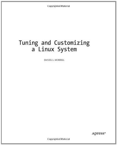 9781430254829: Tuning and Customizing a Linux System