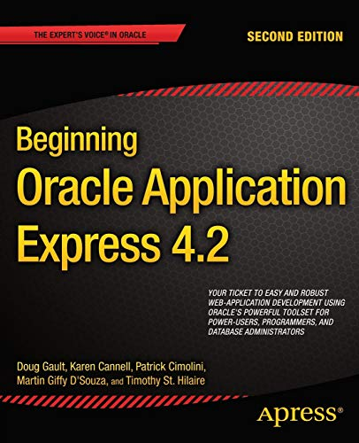9781430257349: Beginning Oracle Application Express 4.2 (Expert's Voice in Oracle)