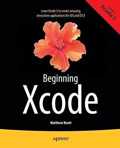 9781430257431: Beginning Xcode