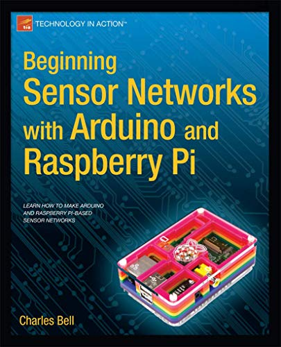 9781430258247: Beginning Sensor Networks with Arduino and Raspberry Pi (Beginning Apress)