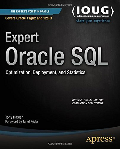 9781430259794: Expert Oracle SQL: Optimization, Deployment, and Statistics