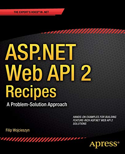 9781430259800: ASP.NET Web API 2 Recipes: A Problem-Solution Approach