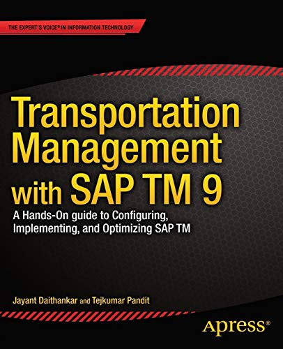 9781430260257: Transportation Management with SAP TM 9: A Hands-on Guide to Configuring, Implementing, and Optimizing SAP TM
