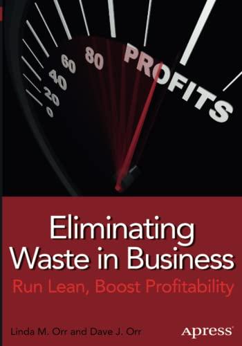 9781430260882: Eliminating Waste in Business: Run Lean, Boost Profitability