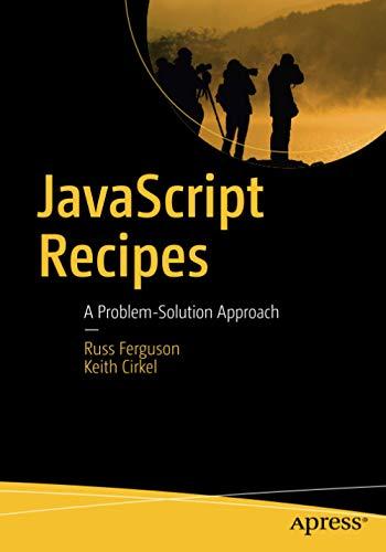 9781430261063: JavaScript Recipes: A Problem-Solution Approach