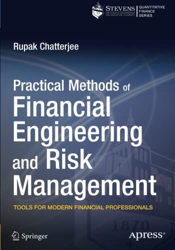 9781430261339: Practical Methods of Financial Engineering and Risk Management: Tools for Modern Financial Professionals