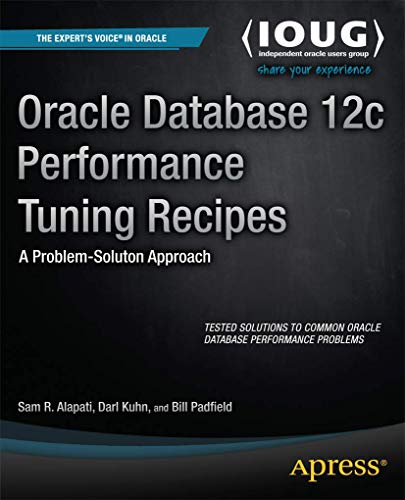 9781430261872: Oracle Database 12c Performance Tuning Recipes: A Problem-Solution Approach (Recipes Apress)