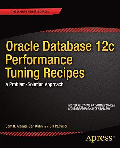 9781430261889: Oracle Database 12c Performance Tuning Recipes