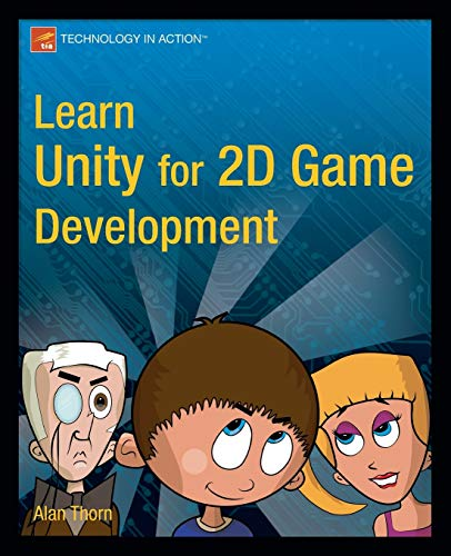 9781430262299: Learn Unity for 2D Game Development (Technology in Action)