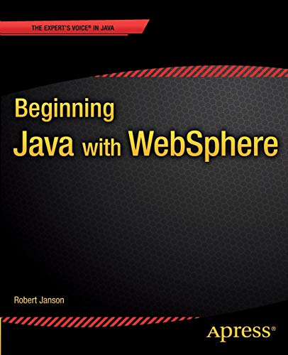 9781430263012: Beginning Java with WebSphere (Expert's Voice in Java)