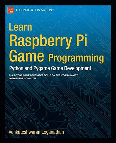 9781430263319: Learn Raspberry Pi Game Programming: Python and Pygame Game Development