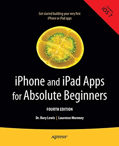 9781430263616: iPhone and iPad Apps for Absolute Beginners