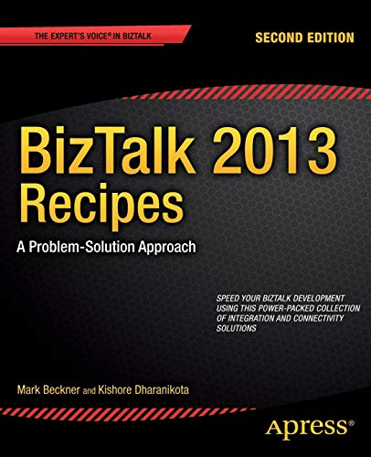 9781430263739: BizTalk 2013 Recipes: A Problem-Solution Approach