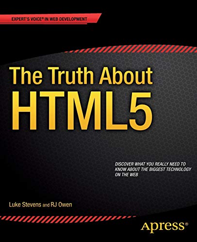 9781430264156: The Truth About HTML5 (Expert's Voice in Web Development)