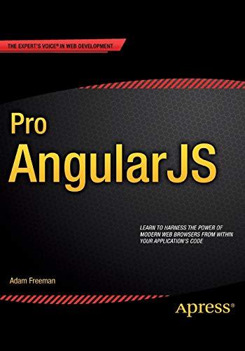 9781430264484: Pro AngularJS (Expert's Voice in Web Development)