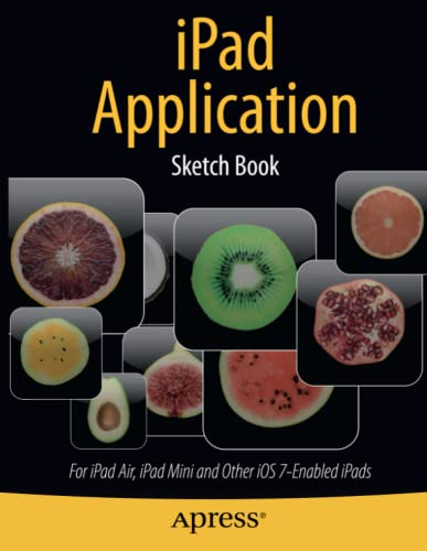 9781430266433: iPad Application Sketch Book: For iPad Air, iPad Mini and Other iOS 7-Enabled iPads