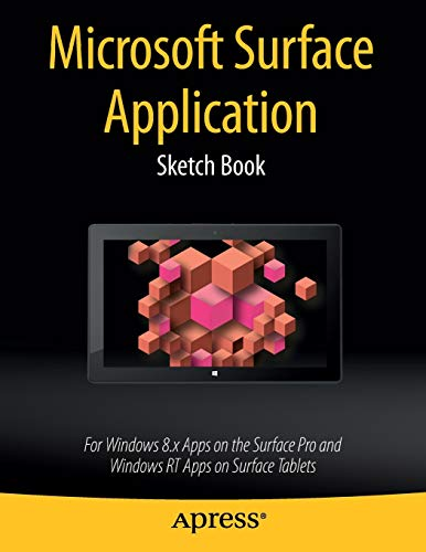 9781430266495: Microsoft Surface Application Sketch Book: For Windows 8 Apps on the Surface Pro and Windows RT Apps on Surface Tablets