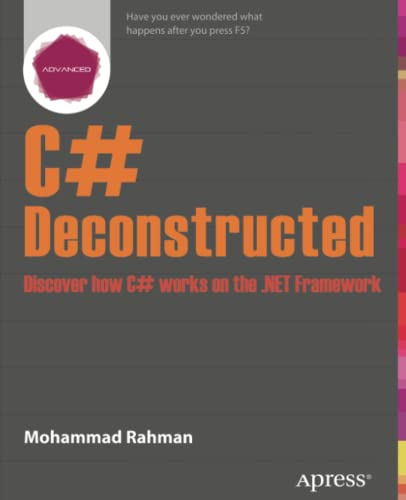 9781430266709: C# Deconstructed: Discover how C# works on the .NET Framework